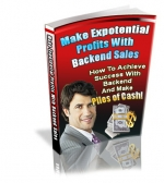 Make Exponential Profits With Backend Sales Private Label Rights