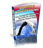 High Ticket Marketing Secrets Private Label Rights