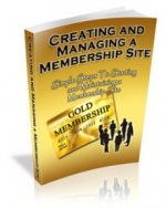 Creating And Managing A Membership Site Private Label Rights