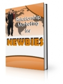 Relationship Marketing For Newbies