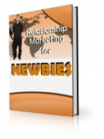 Relationship Marketing For Newbies Private Label Rights