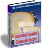 Deliciously Decadent Cheescake Recipes Private Label Rights
