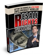 Resale Rights Primer Private Label Rights