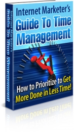 Internet Marketer's Guide To Time Management Private Label Rights