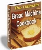 The Ultimate Bread Machine Cookbook Private Label Rights
