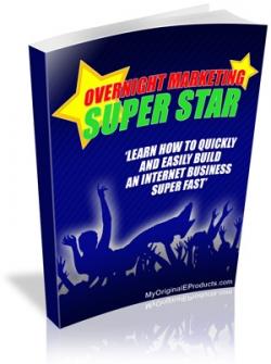 Overnight Marketing Superstar