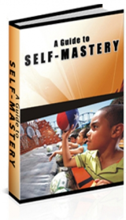 A Guide To Self-Mastery