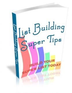 List Building Super Tips