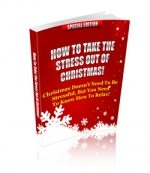 How To Take The Stress Out Of Christmas! Private Label Rights
