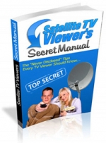 Satelite TV Viewer's Secret Manual Private Label Rights