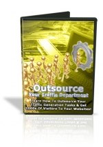 Outsource Your Traffic Department Private Label Rights