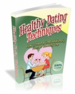 Healthy Dating Techniques Private Label Rights
