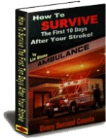 How To Survive The First 10 Days After Your Stroke! Private Label Rights