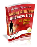 Super Affiliate Success Tips with Rosalind Gardner Private Label Rights