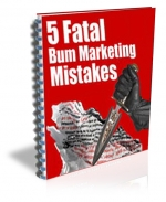 5 Fatal Bum Marketing Mistakes Private Label Rights