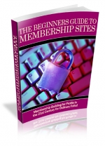 The Beginners Guide To Membership Sites Private Label Rights