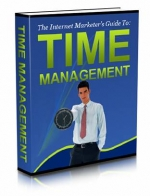 The Internet Marketer's Guide to: Time Management Private Label Rights