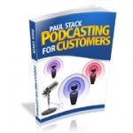 Podcasting For Customers Private Label Rights