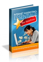 Internet Marketing Essentials For Newbies Private Label Rights