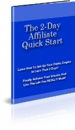 The 2-Day Affiliate Quick Start