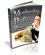 Membership Profits Primer Private Label Rights