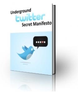 Underground Twitter Secret Manifesto