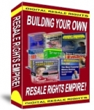 Building Your Own Resale Rights Empire Private Label Rights