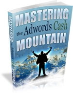 Mastering the Adwords Cash Mountain Private Label Rights