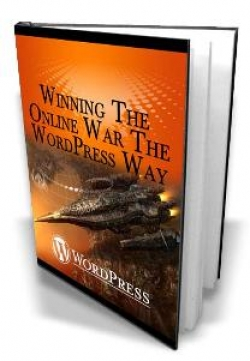 Winning The Online War The WordPress Way