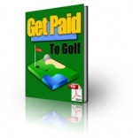 Get Paid To Golf Private Label Rights