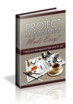 Project Management Made Easy! Private Label Rights