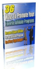 36 Ways To Promote Your Favorite Affiliate Programs Private Label Rights