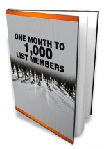 One Month To 1,000 List Members Private Label Rights