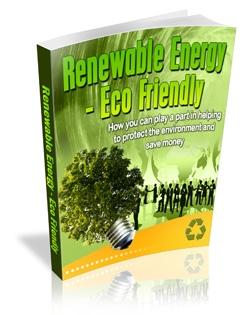 Renewable Energy - Eco Friendly