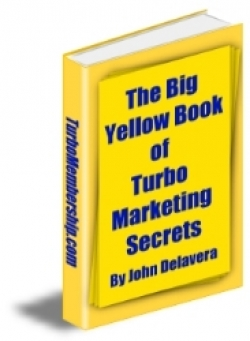 The Big Yellow Book of Turbo Marketing Secrets