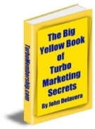 The Big Yellow Book of Turbo Marketing Secrets Private Label Rights