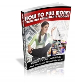 How To Pull Money From Any Resell Rights Product Private Label Rights