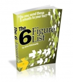 The 6 Figure List - Version 2.0 Private Label Rights