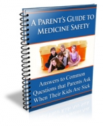 A Parent's Guide To Medicine Safety Private Label Rights