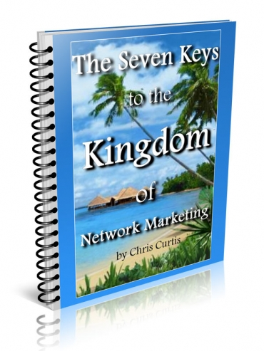 The Seven Keys To The Kingdom Of Network Marketing