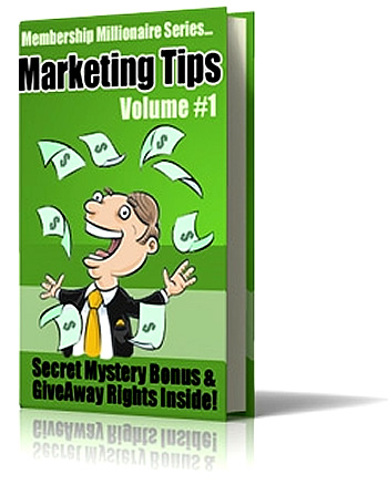 Membership Millionaire Series Marketing Tips Volume #1