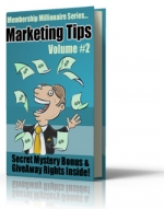 Membership Millionaire Series Marketing Tips Volume #2 Private Label Rights