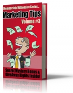 Membership Millionaire Series Marketing Tips Volume #3 Private Label Rights