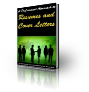 A Professional Approach To Resume and Cover Letters Private Label Rights