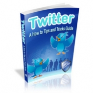 Twitter - A How to Tips and Tricks Guide Private Label Rights