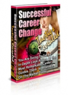Successful Career Change Tactics Revealed Private Label Rights