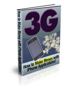 3G : How To Make Money With iPhone Applications!