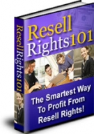 Resell Rights 101 Private Label Rights