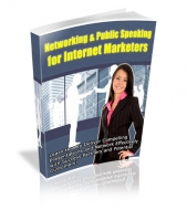 Networking & Public Speaking For Internet Marketers Private Label Rights