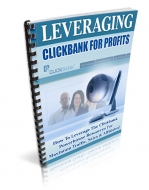 Leveraging Clickbank For Profits Private Label Rights